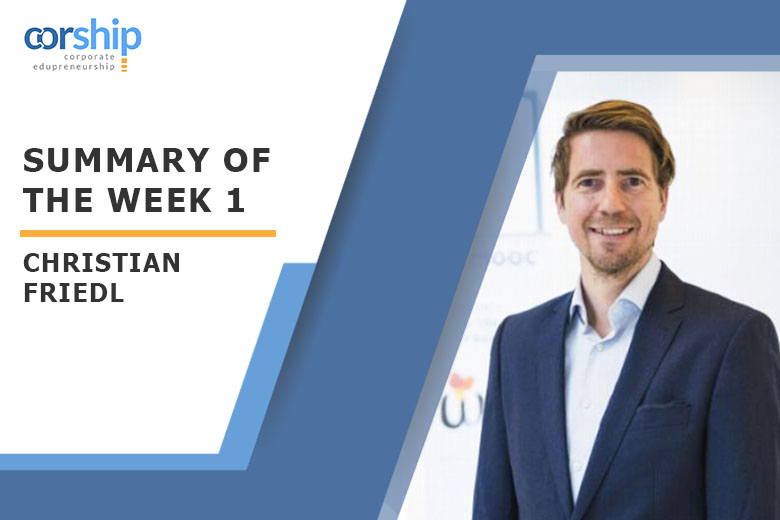 Summary of the week 1 by Christian Friedl
