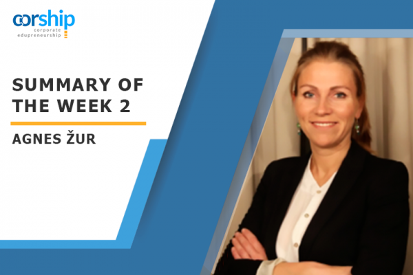 Summary of the week 2 by Agnes Žur